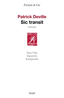 Sic transit : romans - PatrickDeville