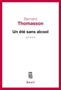 Un été sans alcool - BernardThomasson