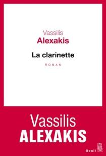 La clarinette - VassilisAlexakis