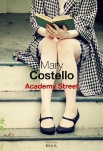 Academy street - MaryCostello