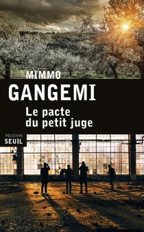 Le pacte du petit juge - MimmoGangemi