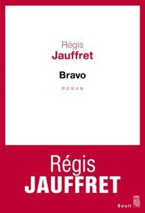 Bravo - RégisJauffret