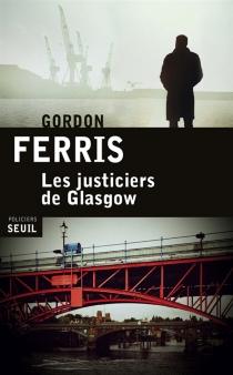 Les justiciers de Glasgow - GordonFerris