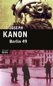 Berlin 49 - JosephKanon