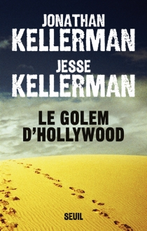 Le golem d'Hollywood - Jonathan Kellerman