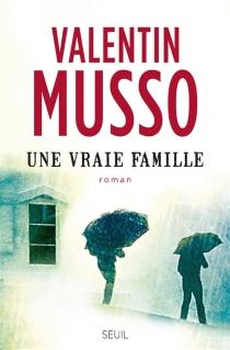 Une vraie famille - ValentinMusso