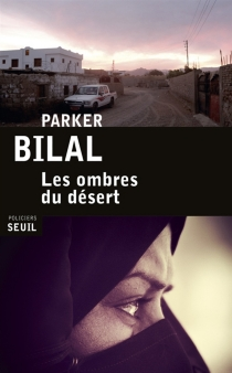 Les ombres du désert - ParkerBilal