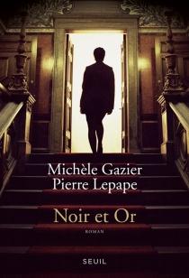 Noir et or - MichèleGazier