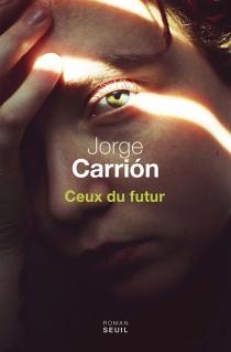 Trilogie du nouveau siècle - JorgeCarrión