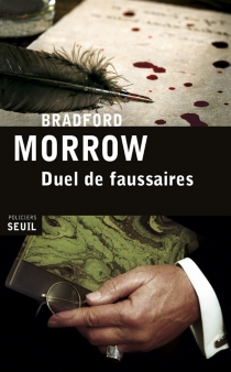 Duel de faussaires - BradfordMorrow
