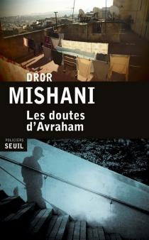 Les doutes d'Avraham - DrorMishani
