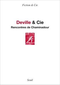 Deville et Cie - Rencontres de Chaminadour