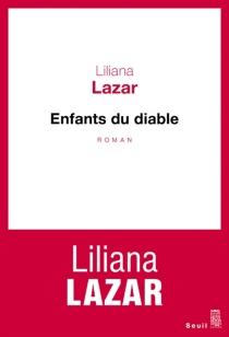 Enfants du diable - LilianaLazar
