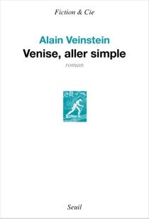 Venise, aller simple - AlainVeinstein