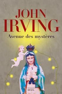 Avenue des mystères - JohnIrving