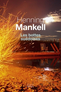 Les bottes suédoises - HenningMankell