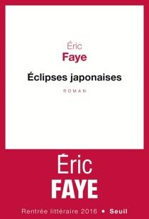 Eclipses japonaises - ÉricFaye