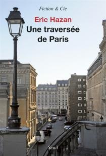 Une traversée de Paris - ÉricHazan