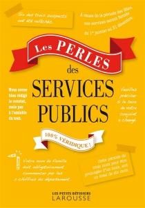 Les perles des services publics -