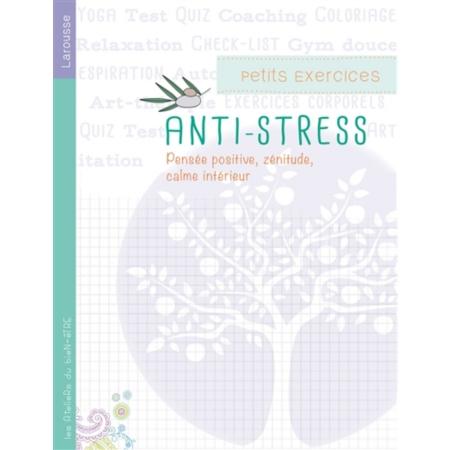 Petits exercices antistress pens e positive z nitude for Calme interieur