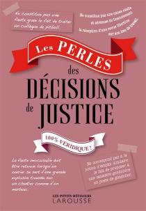Les perles des décisions de justice - PatrickMéheust