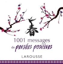 1.001 messages de pensées positives -
