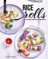 Rice rolls : les petits roulés frais et gourmands - PaulineDubois