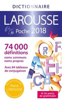 Dictionnaire Larousse poche 2018 -