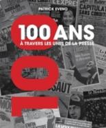 100 ans à travers les unes de la presse - PatrickEveno