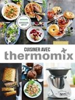 Cuisiner avec Thermomix - NoëmieAndré, EliseDelprat-Alvares