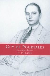 Correspondances - Guy dePourtalès