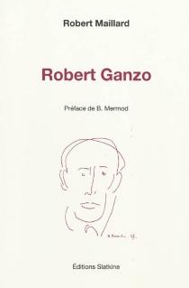 Robert Ganzo - RobertMaillard