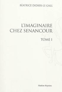 L'imaginaire chez Senancour - BéatriceDidier