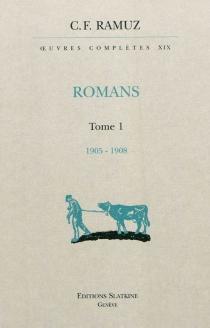 Oeuvres complètes| Romans - Charles-FerdinandRamuz
