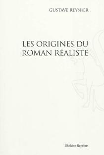 Les origines du roman réaliste - GustaveReynier