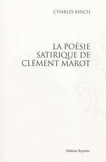 La poésie satirique de Clément Marot - CharlesKinch