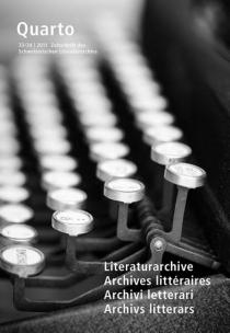 Quarto, revue des archives littéraires suisses, n° 33-34 -