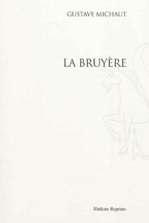 La Bruyère - GustaveMichaut
