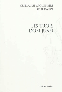 Les trois Don Juan - GuillaumeApollinaire