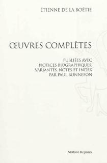 Oeuvres complètes - Étienne deLa Boétie
