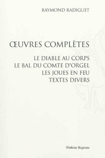 Oeuvres complètes - Raymond Radiguet