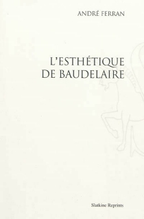 L'esthétique de Baudelaire - AndréFerran