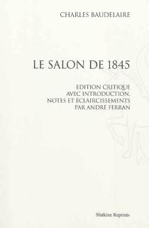 Le Salon de 1845 - CharlesBaudelaire
