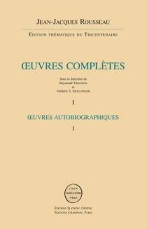 Jean-Jacques Rousseau| Oeuvres complètes - Jean-JacquesRousseau