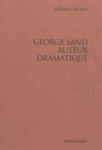 George Sand, auteur dramatique - DorryaFahmy