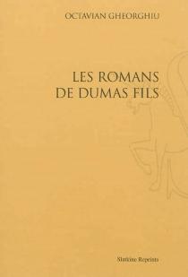 Les romans de Dumas fils - OctavienGheorghiu