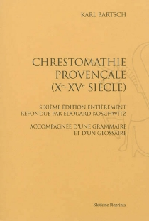 Chrestomathie provençale (Xe-XVe siècle) -