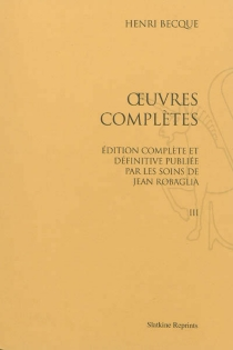 Oeuvres complètes - Henry Becque