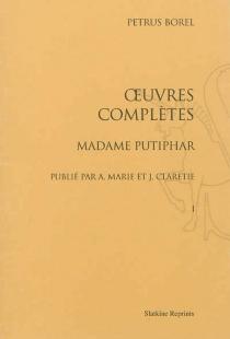 Oeuvres complètes - PétrusBorel