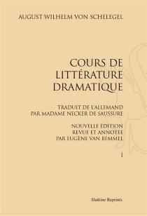 Cours de littérature dramatique - August Wilhelm vonSchlegel